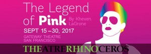 The Legend of Pink, September 15-20