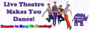 Dancers asking you to donate to Theatre Rhinoceros