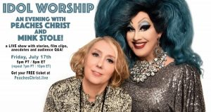 Idol Worship: An Evening with Peaches Christ and Mink Stole